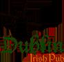 ირლანდიური პაბი DUBLIN
