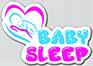 ბეიბი სლიფ / BABY SLEEP
