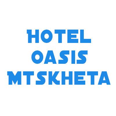 ოაზისი მცხეთაში / HOTEL OASIS MTSKHETA