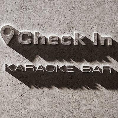 check in- karaoke bar